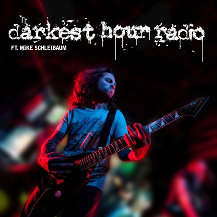 darkest hour radio mike schleibaum